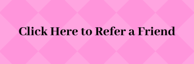 Text that reads Refer a Friend on a pink background