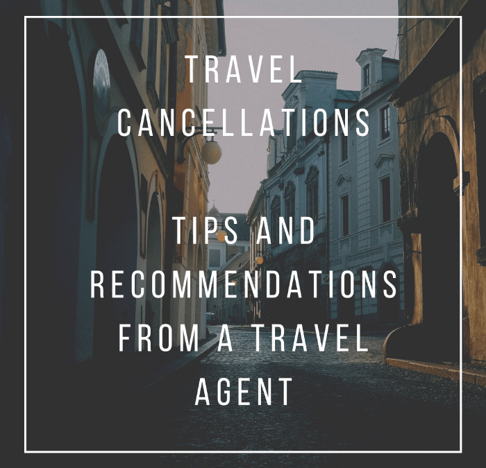 Travel Cancellations:  What to do Now?