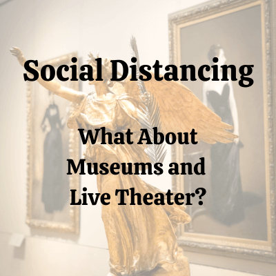 Social Distancing:  Great Entertainment Opportunities