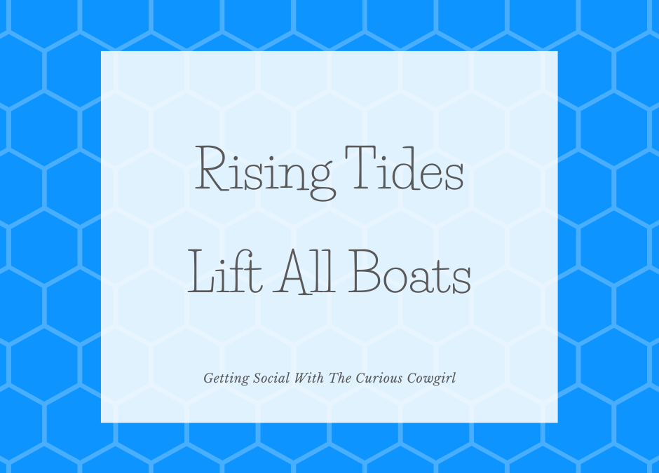 Rising Tides Lift All Boats