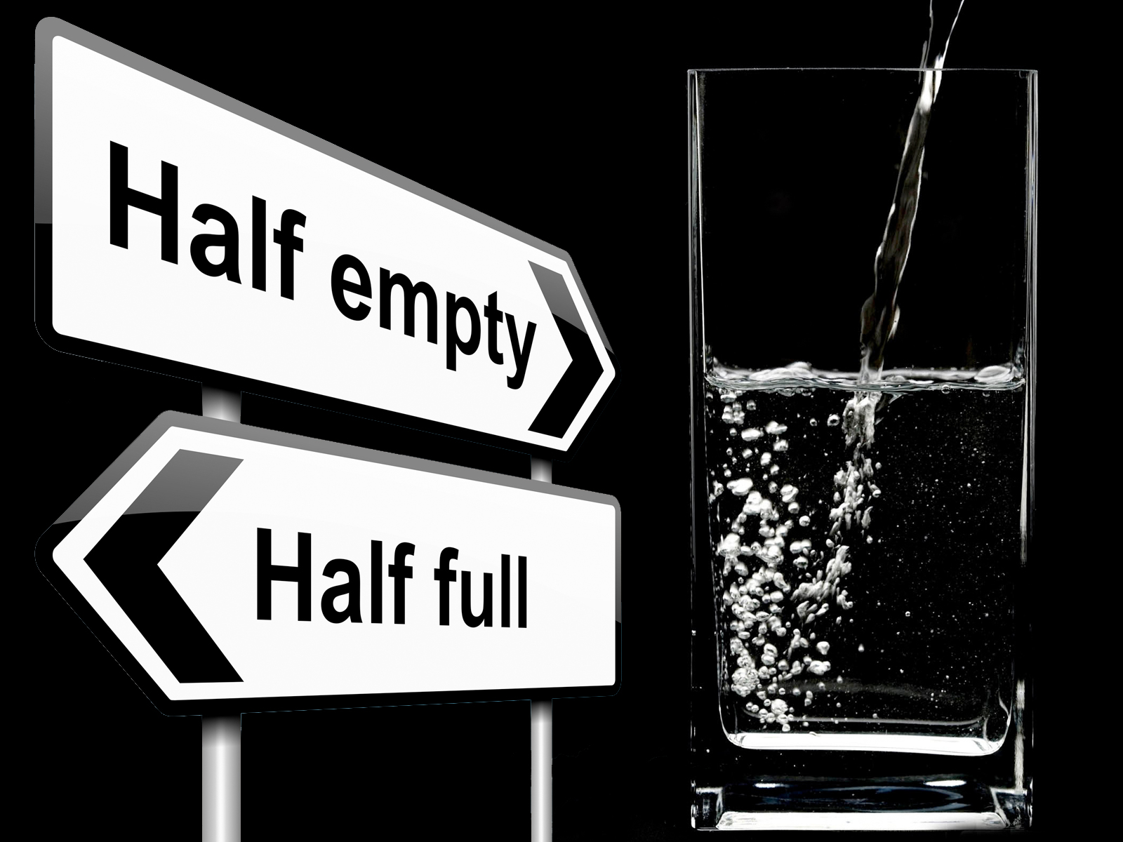 neither half full nor half empty The optimist says: the glass is half fullthe pessimist says: the glass is half emptythe realist says: the glass always fullimagine for a.