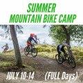 Full Day Mountain Bike Camp - July 10-14