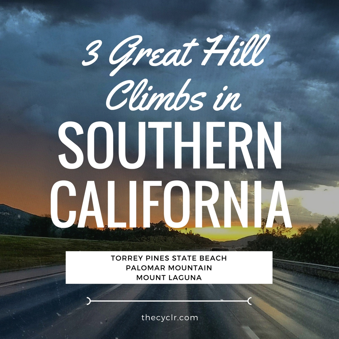 3 Great Hill Climbs in Southern California - THECYCLR.COM