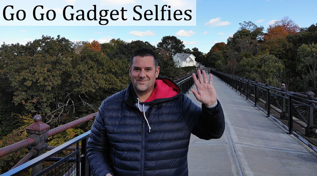 Go Go Gadget Selfies