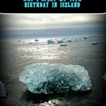 6 Reasons I decided to spend my 40th birthday in Iceland