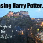Chasing Harry Potter Through the British Isles