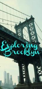 Exploring Brooklyn www.thedailyadventuresofme.com