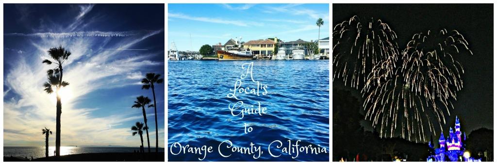 A Local's Guide to Orange County California