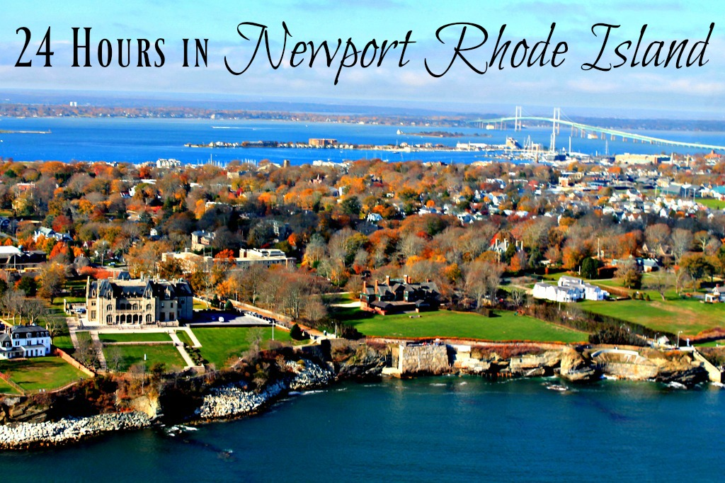 24 Hours in Newport Rhode Island
