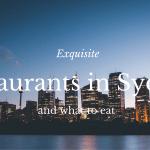 Exquisite Restaurants in Sydney