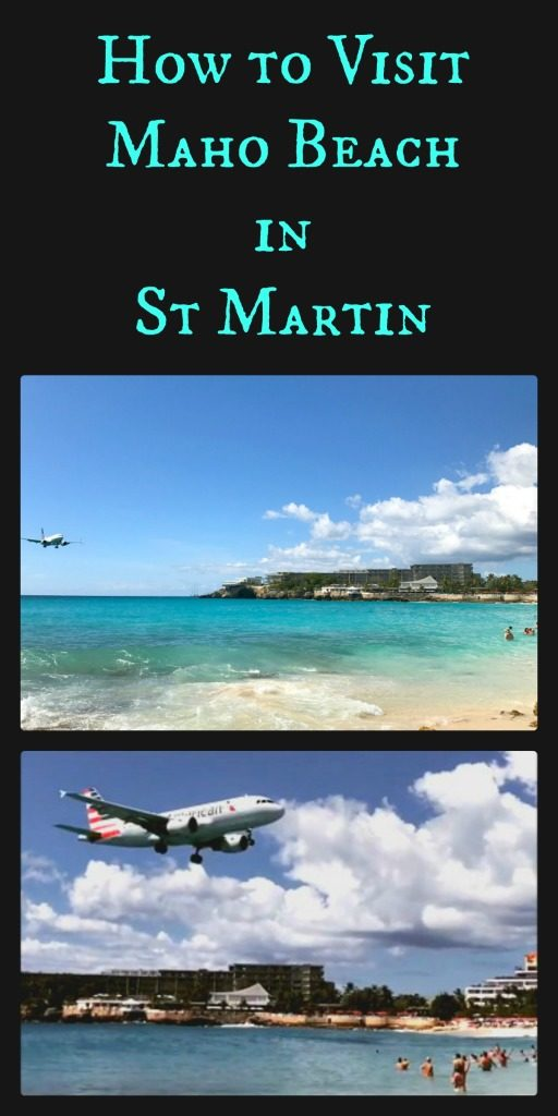 Everything you need to know to visit Maho Beach in St. Martin and be incredibly close to jumbo jets landing while you swim in the ocean. www.thedailyadventuresofme.com