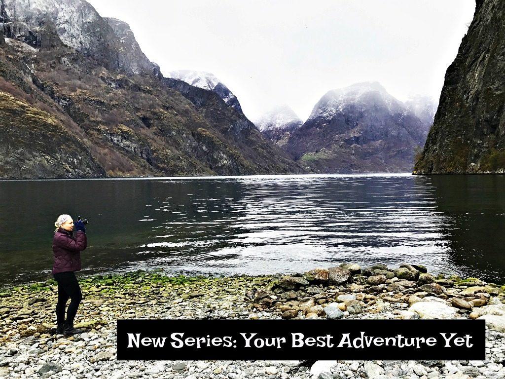 Your Best Adventure Yet www.thedailyadventuresofme.com