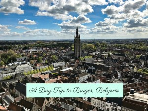 A Day Trip to Bruges, Belgium