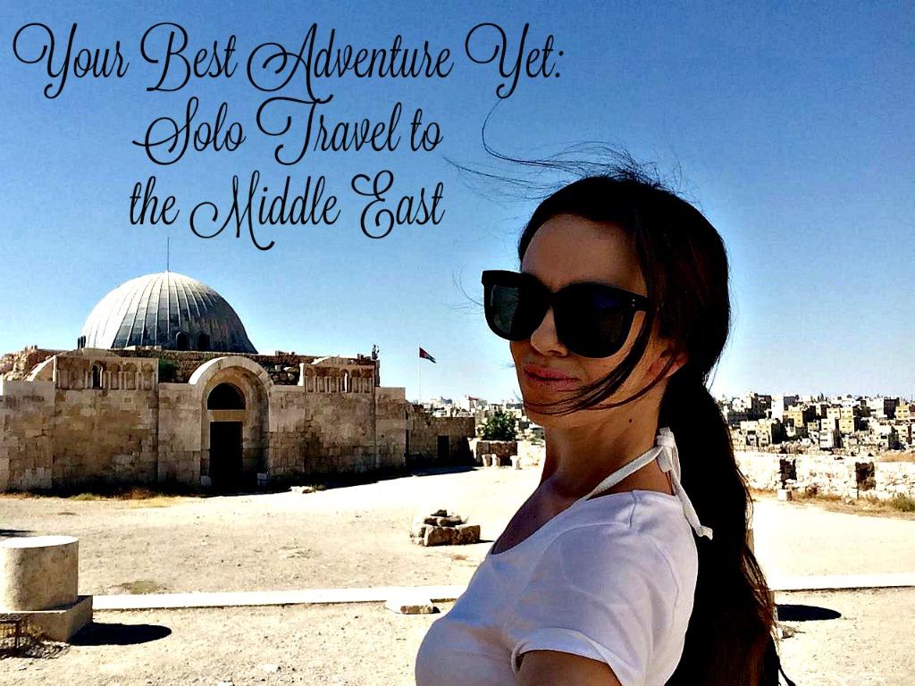Solo female travel to Jordan. thedailyadventuresofme.com