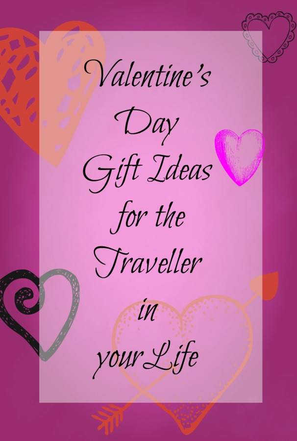 Looking for a gift idea for the #traveller in your life? Read on for my favorite items to travel with. #Valentine'sDay #Valentinesgiftideas