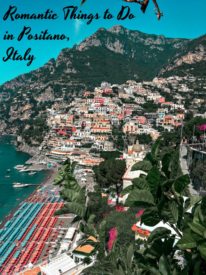 Read on for a list of the most Romantic things to do in Positano, Italy and plan your perfect Positano date night in this most romantic Italian town. #romantic #thingstodoinItaly #thingstodoinPositano #Italy