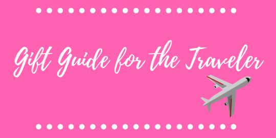 Gift Guide for the Traveler
