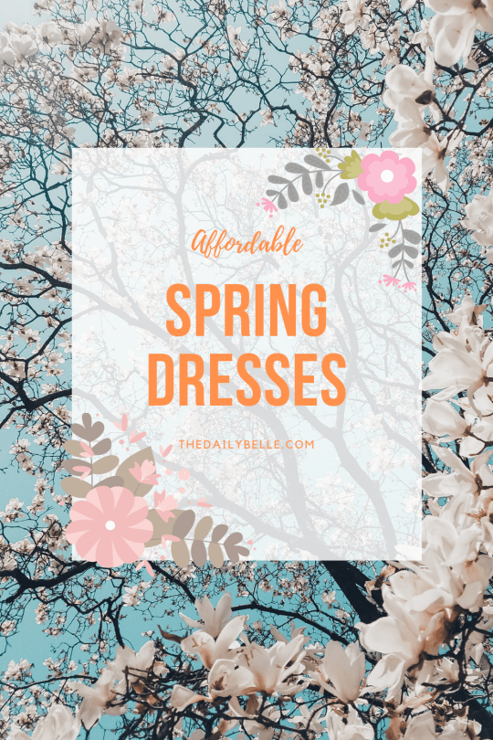 Affordable Spring Dresses