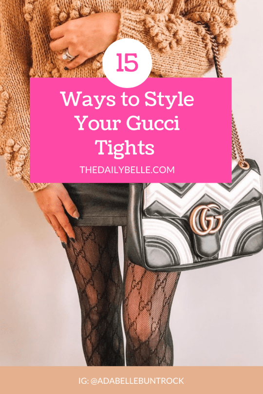 15 Ways to Style Your Gucci Tights