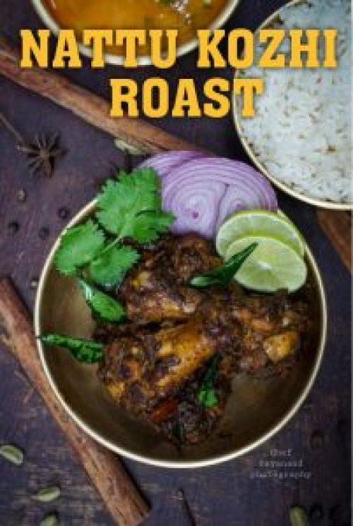 Nattu Kozhi Roast Recipe