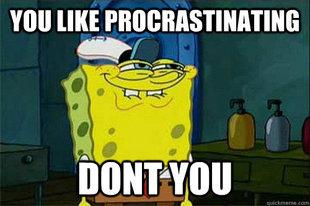 procrastination spongebob