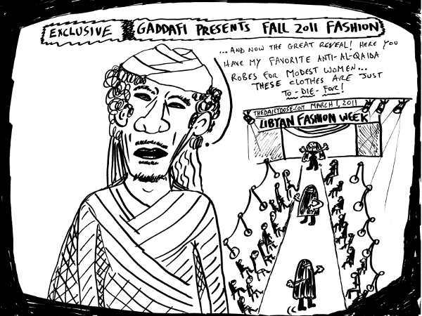 cartoon  about lybian leader moammar ghaddafi and his penchant for fashion , from laughzilla for TheDailyDose.com
