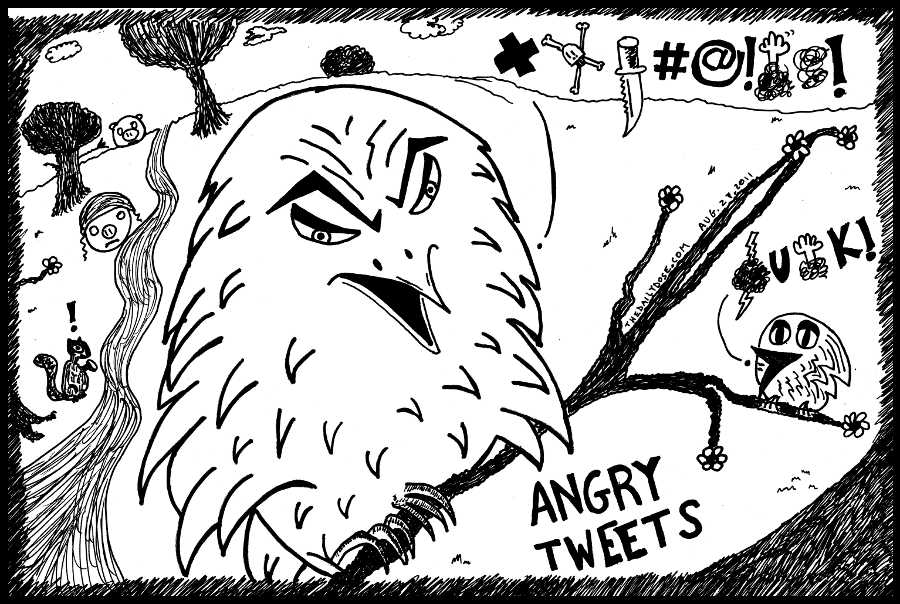 Angry Tweets editorial cartoon line drawing by laughzilla for thedailydose.com