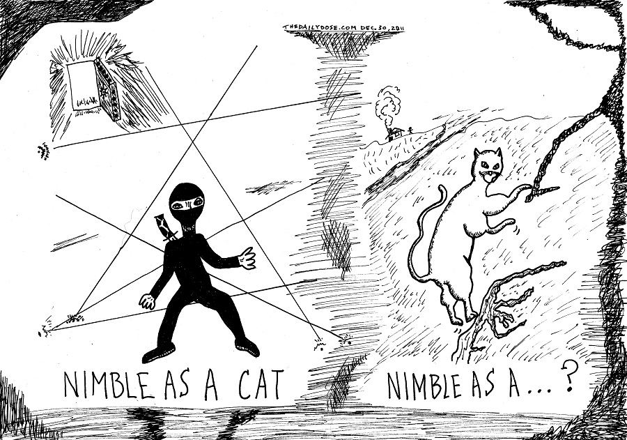 nimble as a cat #occupydexterity editorial cartoon by laughzilla for the daily dose