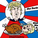 "political cartoon feat. President-Elect Donald ""The Don"" Trump and his defeated opponent Hillary Clinton as the roasted turkey"