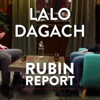 The Rubin Report: Lalo Dagach and Dave Rubin: Regressives, Religion, and Politics