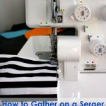 Gathering with a Serger Cheats