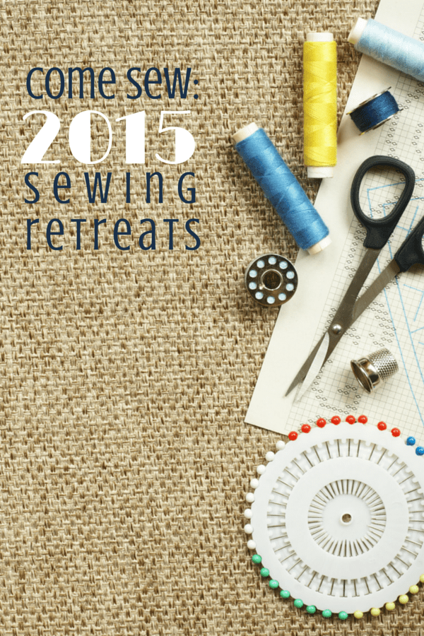 2015 Sewing Retreats