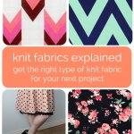 Knit Fabrics Explained
