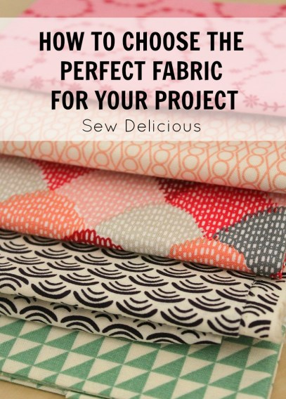 How To Choose The Perfect Fabric