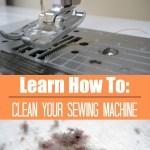 Basic Sewing Machine Maintenance