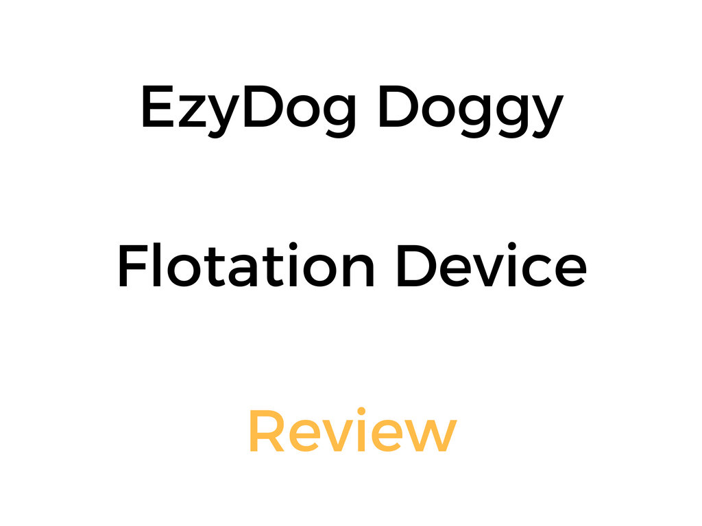 Ezydog Doggy Flotation Device Dfd Dog Life Jacket