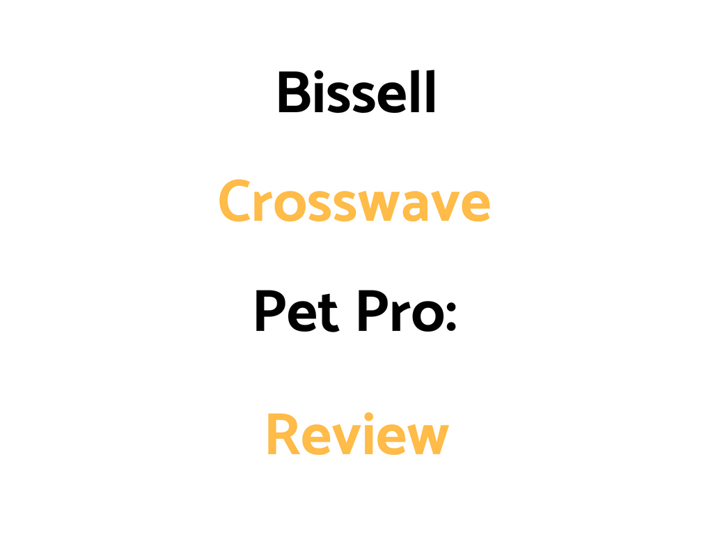 Bissell Crosswave Pet Pro Floor and Carpet Cleaner With