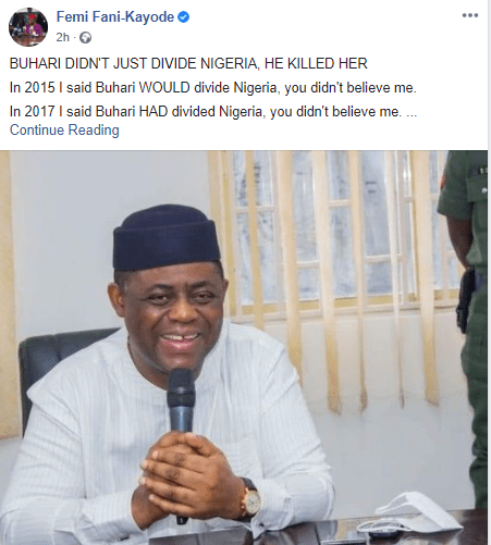 Unless Buhari Retraces His Steps, There Will Be No Nigeria Left By 2023 - Femi Fani Kayode 1