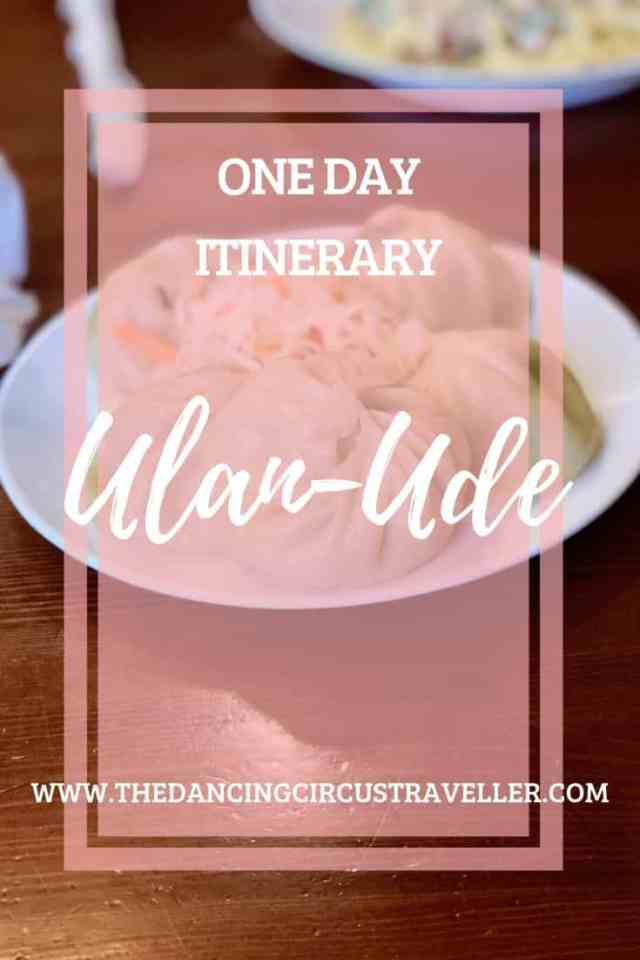 1 day in Ulan ude Itinerary - www.thedancingcircustraveller.com