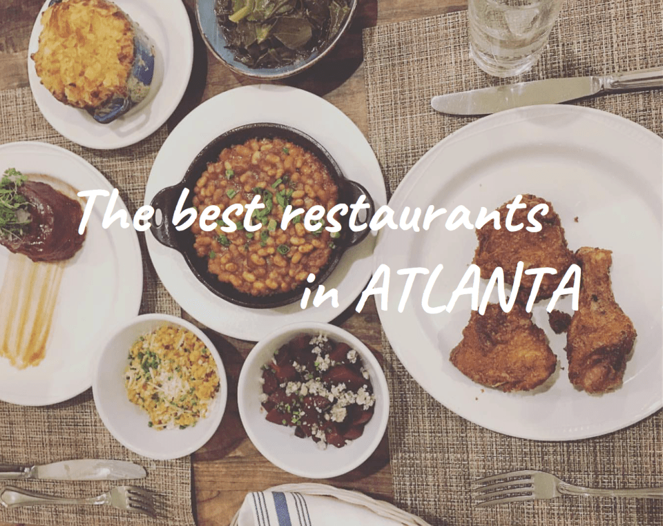The best Atlanta restaurants list via @thedashanddine