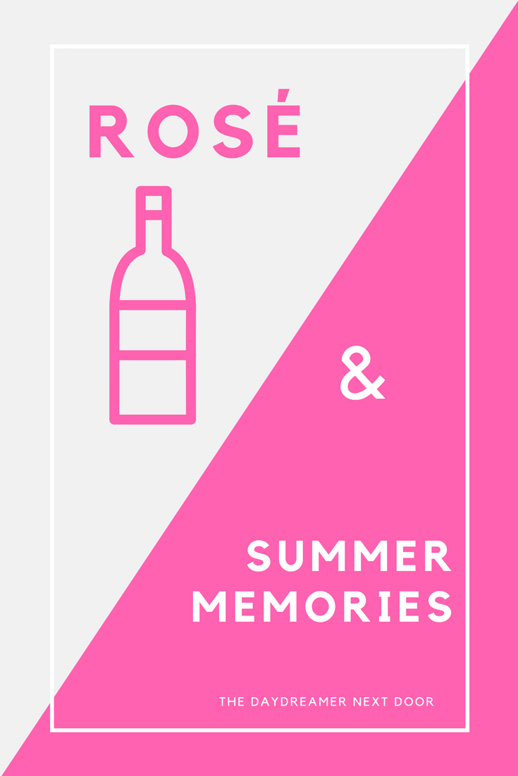 Rosé and Summer Memories
