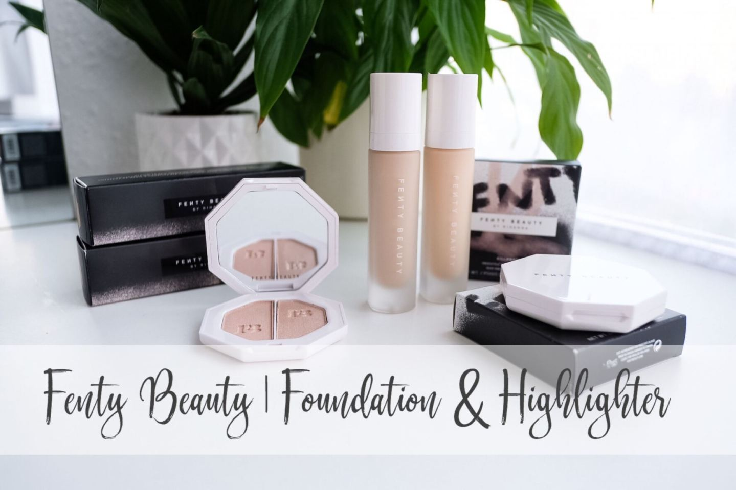 Fenty Beauty   Pale Foundation & Highlighter review