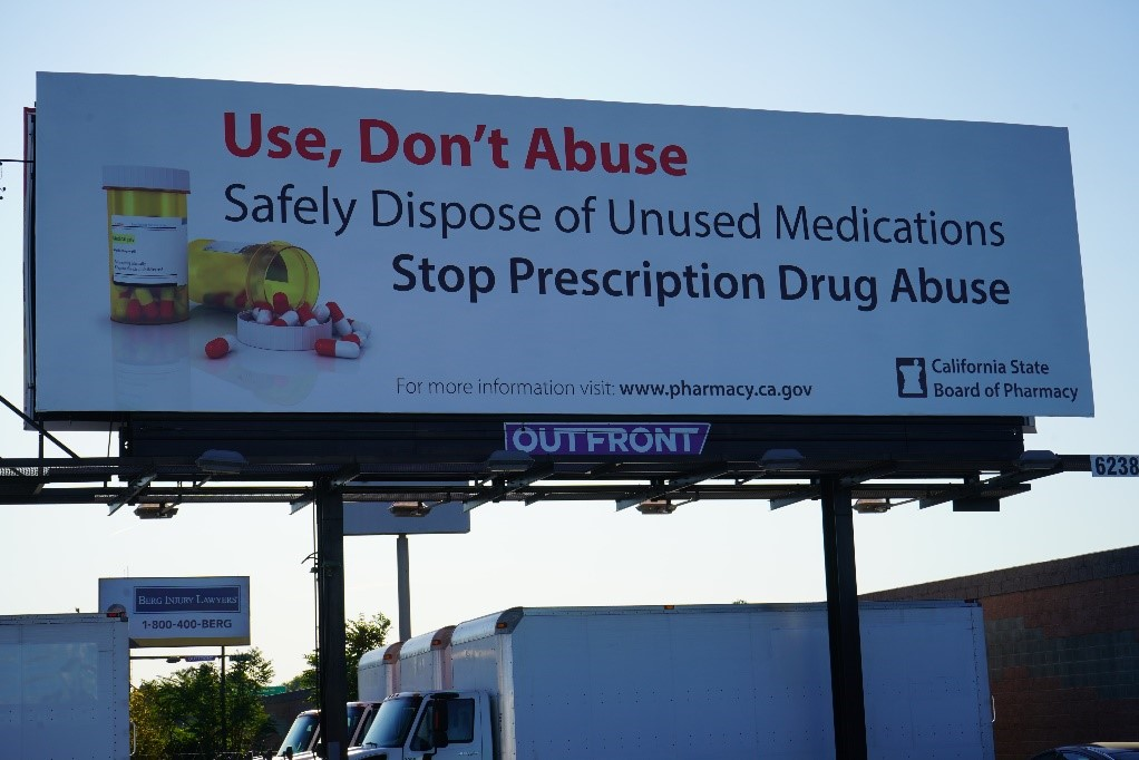 "A roadside billboard promotes the California State Board of Pharmacy's ""Use, Don't Abuse"" campaign."