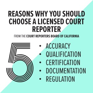 5 Reasons Why You Should Choose a Licensed Court Reporter