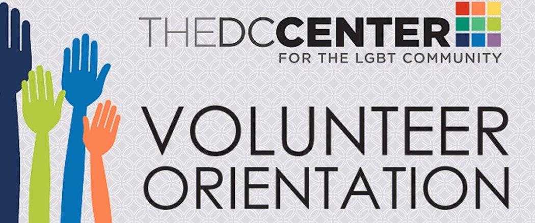 DC Center Volunteer Orientation