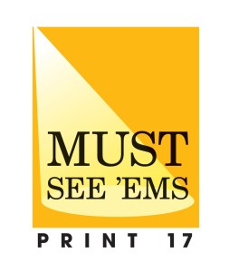 PRINT 17 Must See 'Ems