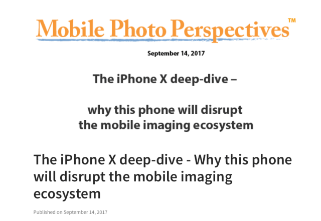 The iPhone X deep-dive – Why this phone will disrupt the mobile imaging ecosystem