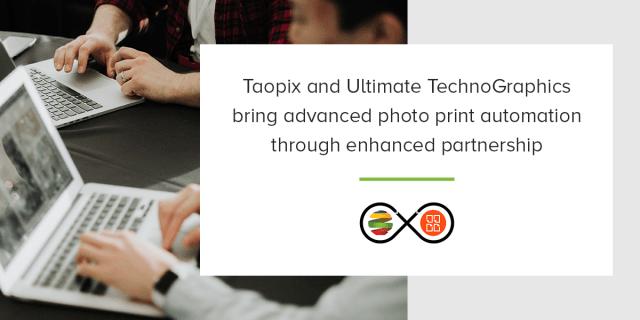 Taopix, Ultimate TechnoGraphics expand partnership