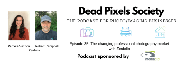 Dead Pixels Society podcast: The changing professional photography market with Zenfolio