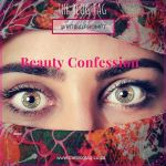 Beauty Confession…My Wake-up Call